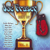 The Best of Joe Fraser Vol. 2 by Various Artists