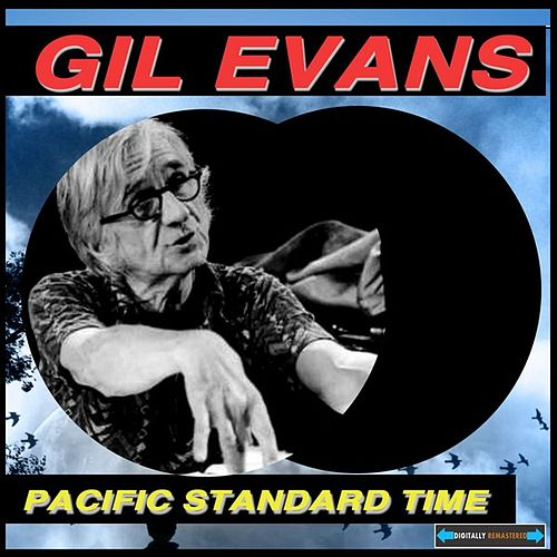 Pacific Standard Time Remastered by Gil Evans