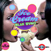 Play & Download Ice Cream by Blak Ryno | Napster
