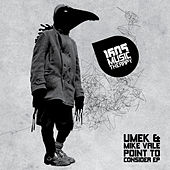 Point to Consider EP by Umek