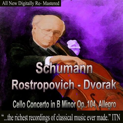 Play & Download Schumann, Dvorak - Rostropovich by Mstislav Rostropovich | Napster