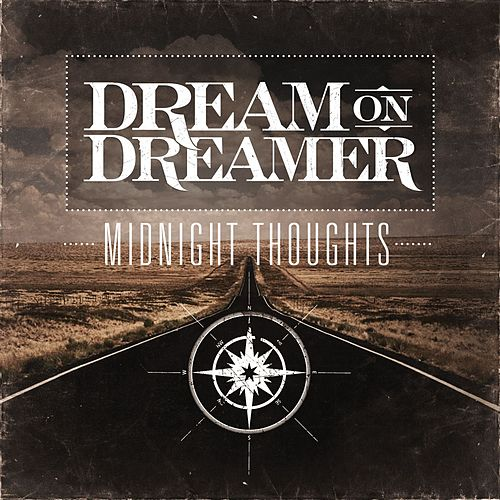 Play & Download Midnight Thoughts by Dream On Dreamer | Napster