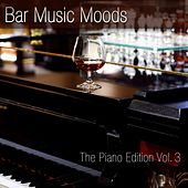Bar Music Moods (The Piano Edition, Vol. 3) by Atlantic Five Jazz Band