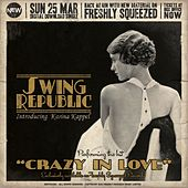 Play & Download Crazy in Love (Radio Edit) by Swing Republic | Napster