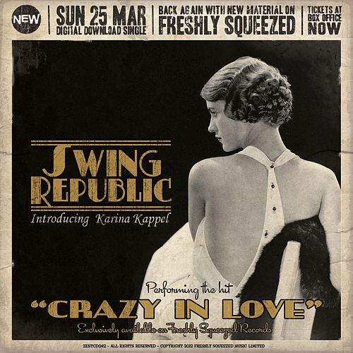 Crazy in Love (Radio Edit) by Swing Republic