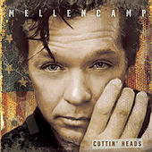 Cuttin' Heads by John Mellencamp
