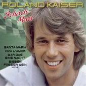 Play & Download Schach-Matt by Roland Kaiser | Napster