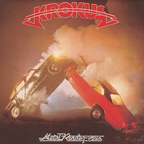 Play & Download Metal Rendez-Vous by Krokus | Napster