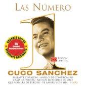 Play & Download Las Numero 1 De Cuco Sanchez by Cuco Sanchez | Napster