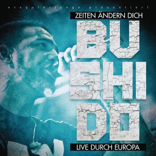 Zeiten ändern dich - Live durch Europa by Bushido