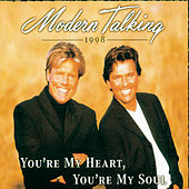 You're My Heart, You're My Soul von Modern Talking