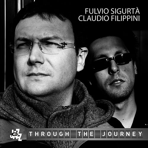Through The Journey by Fulvio Sigurta'