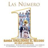 Las Numero 1 De Banda Sinaloense El Recodo De Cruz Lizarraga by Banda El Recodo