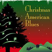 Christmas American Blues by Various Artists