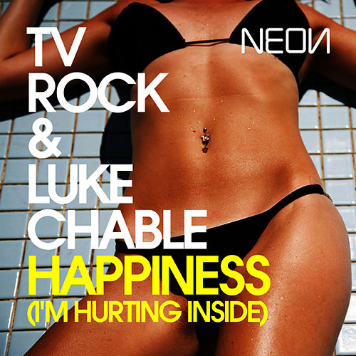 Play & Download Happiness (I'm Hurting Inside) by TV Rock | Napster