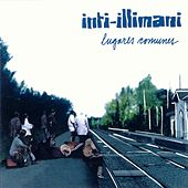 Play & Download Lugares comunes by Inti-Illimani | Napster