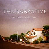 Play & Download B-Sides and Seasides by The Narrative | Napster