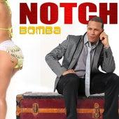 Bomba - Single by Notch