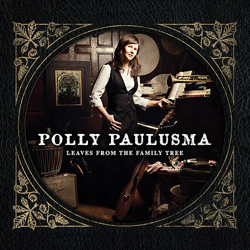 Play & Download Leaves from the Family Tree by Polly Paulusma | Napster