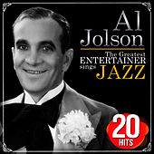 Play & Download The Greatest Entertainer Sings Jazz. 20 Hits by Al Jolson | Napster