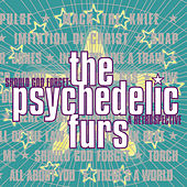 Should God Forget: A Retrospective von The Psychedelic Furs