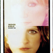 Become You von Indigo Girls