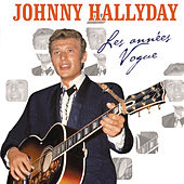 Play & Download Les Années Vogue by Johnny Hallyday | Napster