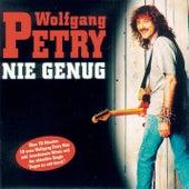 Nie genug von Wolfgang Petry