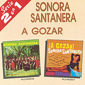 Play & Download A Gozar/Sonora Santanera by La Sonora Santanera | Napster