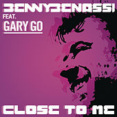 Close To Me by Benny Benassi