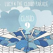 Cloud 9 by Lucy