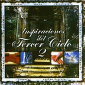Play & Download Inspiraciones Del Tercer Cielo 2 by Various Artists | Napster