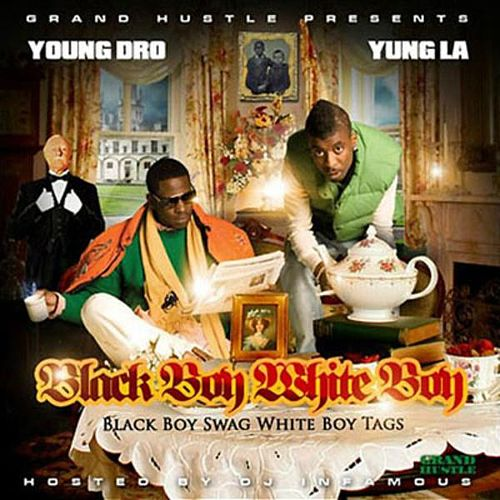 Black Boy White Boy by Young Dro