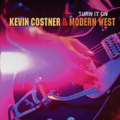 Play & Download Turn It On by Kevin Costner | Napster