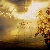 Humanity, Vol. 1 by I-Exist