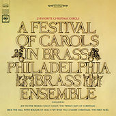 Play & Download A Festival of Carols in Brass by The Philadelphia Brass Ensemble | Napster