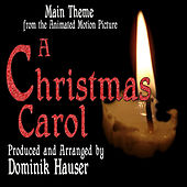A Christmas Carol - Theme from the Disney Motion Picture (Alan Silvestri) by Dominik Hauser