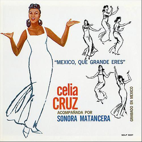 Play & Download México, Que Grande Eres by Celia Cruz | Napster
