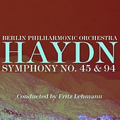 Haydn Symphony No 45 & 94 by Berlin Philharmonic Orchestra
