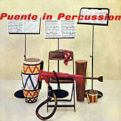 Play & Download Puente In Percussion by Tito Puente | Napster