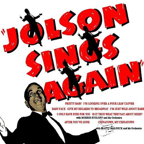 Play & Download Jolson Sings Again by Al Jolson | Napster