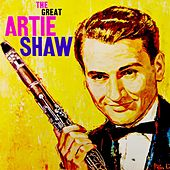 The Great Artie Shaw by Artie Shaw