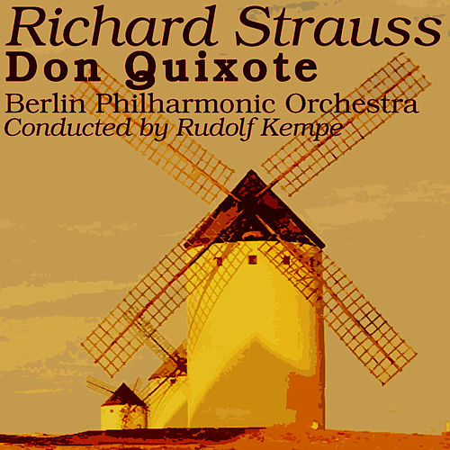 Don Quixote by Berlin Philharmonic Orchestra