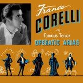 Famous Tenor Operatic Arias by Franco Corelli