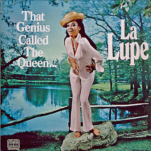Play & Download That Genius Called The Queen by La Lupe | Napster