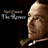 Play & Download The Revues by Noel Coward | Napster