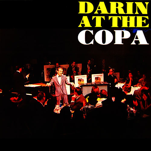 Play & Download Darin At The Copa by Bobby Darin | Napster