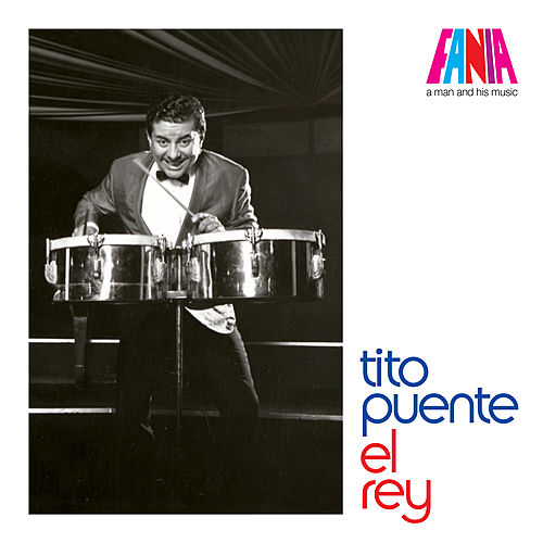 Play & Download Tito Puente - El Rey by Tito Puente | Napster