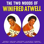 The Two Moods Of Winifred Atwell by Winifred Atwell