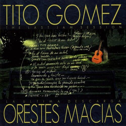 La Ultima Descarga/The Last Jam Session by Tito Gomez